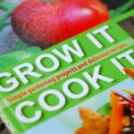 Grow It, Cook It: Children's Gardening & Cookbook Review