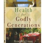 Health for Godly Generations