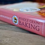 Whole Grain Baking Book Review