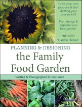 Planning and Designing the Family Food Garden