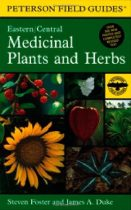 Peterson's Field Guide to Medicinal Plants & Herbs