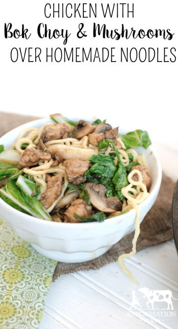 Chicken with Bok Choy and Mushrooms over Homemade Noodles