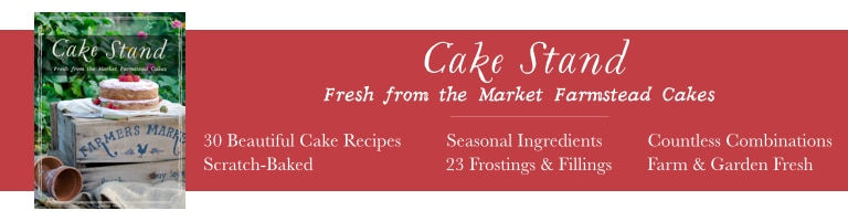 Cake Stand: Fresh from the Market Farmstead Cakes