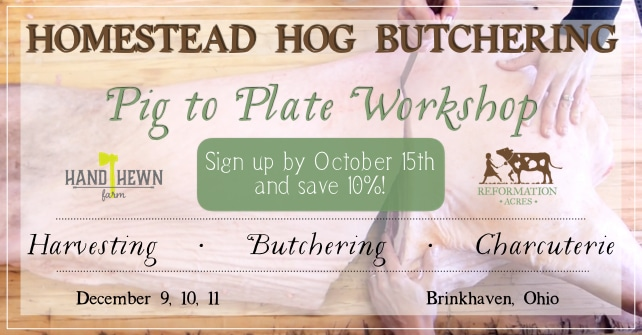 Homestead Hog Butchering Pig to Plate Workshop