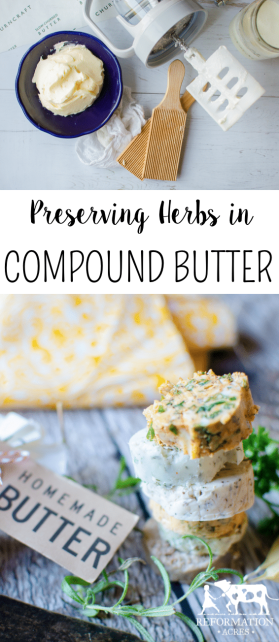 Try these 8 recipes to preserve fresh herbs in a compound butter that will give you the flavors from the summer in the dead of winter